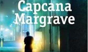 Cartea Capcana Margrave – Lee Child (download, pret, reducere)