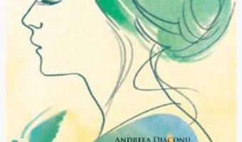 Download  Jurnalul unui suflet vindecat – Andreea Diaconu PDF Online