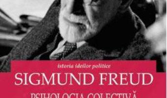 Download  Psihologia colectiva si analiza eului – Sigmund Freud PDF Online