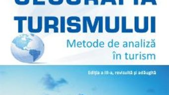 Download  Geografia turismului. Metode de analiza in turism ed.3 – Aurel Gheorghilas PDF Online