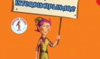 Download  Fise interdisciplinare Grupa mare – Adina Grigore PDF Online