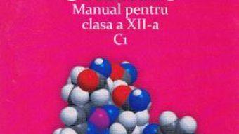 Download  Chimie cls 12 C1 – Luminita Vladescu, Irinel Adriana Badea PDF Online