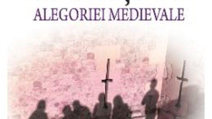 Download  Granitele alegoriei medievale – Roxana Zanea PDF Online