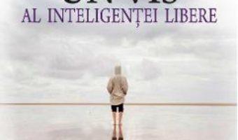 Download  Un vis al inteligentei libere – Cassian Maria Spiridon PDF Online