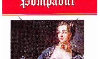 Download  Marchiza de Pompadur – Michel Zevaco PDF Online