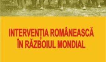 Download  Interventia romaneasca in Razboiul Mondial – Dumitru Draghicescu PDF Online