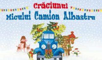 Download  Craciunul micului camion albastru – Alice Schertle PDF Online