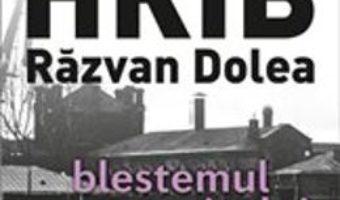 Download  Blestemul manuscrisului – Bogdan Hrib, Razvan Dolea PDF Online