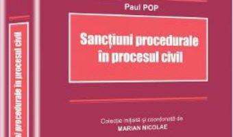 Download  Sanctiuni procedurale in procesul civil – Paul Pop PDF Online