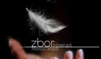 Download  Zbor intrerupt – Monica Lebada PDF Online