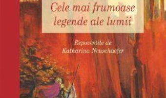 Download  Cele mai frumoase legende ale lumii PDF Online