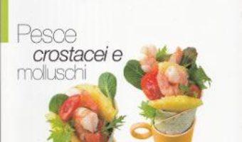 Download  Pesce, crostacei e molluschi PDF Online