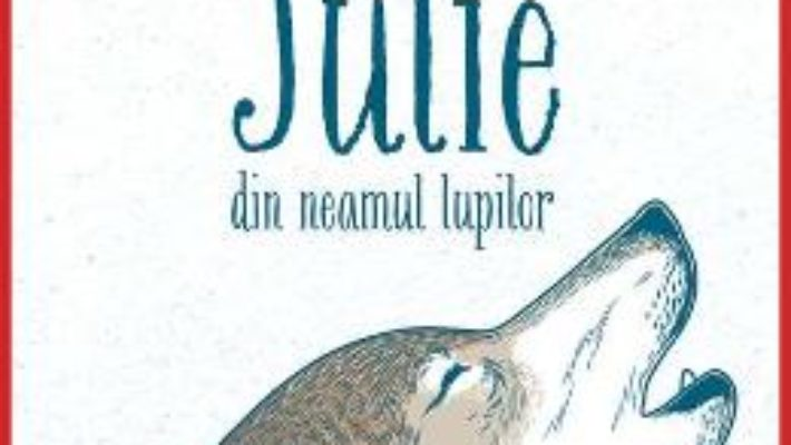 Cartea Julie din neamul lupilor – Jean Craighead George (download, pret, reducere)