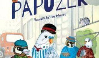 Cartea Domnul Papuzek – Cornel Vlaiconi, Irina Motroc (download, pret, reducere)