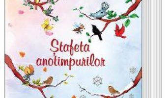 Cartea Stafeta anotimpurilor – Vali Slavu (download, pret, reducere)