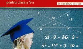 Cartea Matematica – Clasa 5 Sem.2 – Vrei sa stii mai mult? – Lenuta Andrei, Ani Draghici (download, pret, reducere)