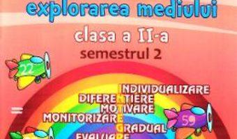 Cartea Portofoliul elevului: Matematica si explorarea mediului – Clasa 2 Semestrul 2 – Elena Nica (download, pret, reducere)