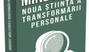 Cartea Mindsight, noua stiinta a transformarii personale – Daniel J. Siegel (download, pret, reducere)