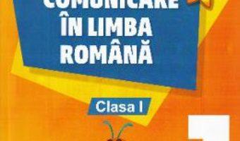 Cartea Comunicare in limba romana – Clasa 1. Partea 1 – Cristina Botezatu (download, pret, reducere)