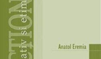 Cartea Dictionar explicativ si etimologic de termeni geografici – Anatol Eremia (download, pret, reducere)
