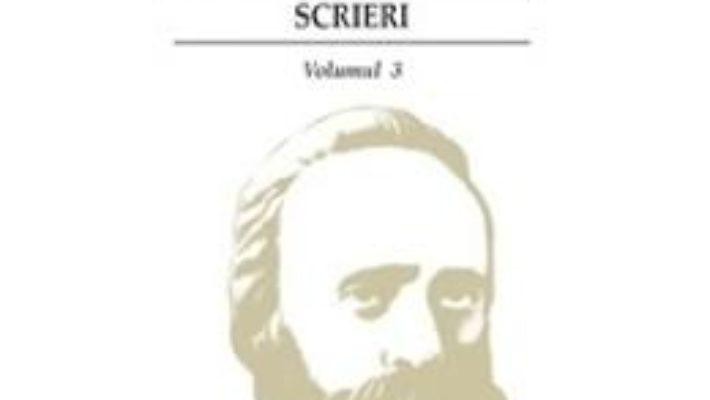 Cartea Scrieri Vol.3 – Bogdan Petriceicu Hasdeu (download, pret, reducere)