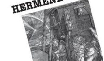 Cartea Hermeneutica – Jean Grondin (download, pret, reducere)