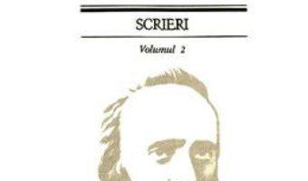 Cartea Scrieri Vol.2 – Bogdan Petriceicu Hasdeu (download, pret, reducere)