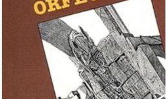 Cartea Eternul Orfeu – Margareta Curtescu (download, pret, reducere)
