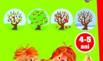Cartea Ma joc si invat. Anotimpuri. Activitati integrate 4-5 ani (download, pret, reducere)