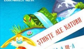 Cartea Stiinte ale naturii – Clasa 3 Sem.1 – Manual + CD – Nicolae Ploscariu (download, pret, reducere)