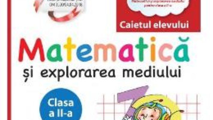 Cartea Matematica si explorarea mediului – Clasa 2 – Caiet – Constanta Balan, Corina Andrei (download, pret, reducere)