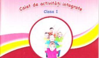 Cartea Sunt curios, deci invat! Caiet de activitati integrate – Clasa 1 – Gabriela Barbulescu, Nicoleta Stanica (download, pret, reducere)