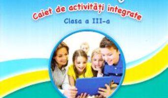 Cartea Sunt curios, deci invat! Caiet de activitati integrate – Clasa 3 – Gabriela Barbulescu, Olguta Schiopu (download, pret, reducere)