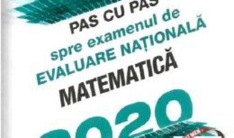 Cartea Pas cu pas spre examenul de Evaluare Nationala. Matematica 2019 – Radu Gologan (download, pret, reducere)