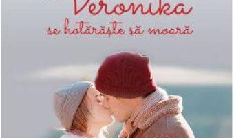 Cartea Veronika se hotaraste sa moara Ed.2018 – Paulo Coelho (download, pret, reducere)