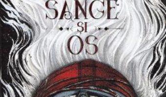 Cartea Urmasii de sange si os – Vol. 1 – Trilogia Zestrea Orishei – Tomi Adeyemi (download, pret, reducere)