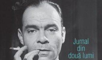 Cartea Jurnalul unei epoci Vol.3: 1939-1946 – Denis de Rougemont (download, pret, reducere)