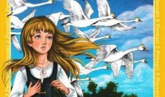 Cartea 3 Povesti: Lebedele. Invatatura de minte. Invidia tapului (download, pret, reducere)