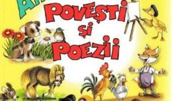 Cartea Antologie de povesti si poezii – Gradinita (download, pret, reducere)