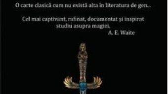 Cartea Istoria magiei – Eliphas Levi (download, pret, reducere)