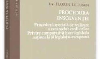 Cartea Procedura insolventei – Florin Ludusan (download, pret, reducere)