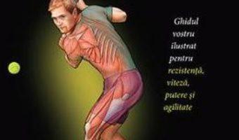 Cartea Anatomia tenisului – E. Paul Roetert, Mark S. Kovacs (download, pret, reducere)