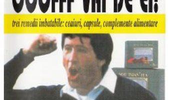 Cartea Nervii mei, oofff vai de ei! – Maurice Messegue (download, pret, reducere)
