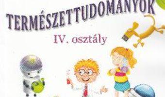 Cartea Stiinte ale naturii – Clasa 4 – Manual (Lb. Maghiara) – Tudora Pitila, Cleopatra Mihailescu (download, pret, reducere)