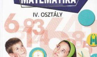 Cartea Matematica – Clasa 4 – Manual (Lb. Maghiara) – Mihaela-Ada Radu, Rodica Chiran (download, pret, reducere)