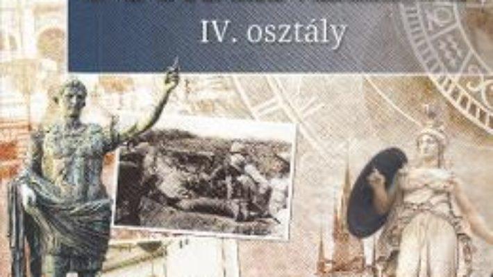 Cartea Istorie – Clasa 4 – Manual (Lb. Maghiara) – Cleopatra Mihailescu, Tudora Pitila (download, pret, reducere)