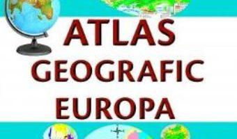 Cartea Atlas geografic Europa – Marius Lungu (download, pret, reducere)