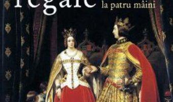 Cartea Istoria cuplurilor regale – Jean-Francois Solon (download, pret, reducere)