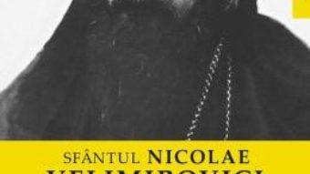 Cartea Ganduri despre bine si rau – Sfantul Nicolae Velimirovici (download, pret, reducere)
