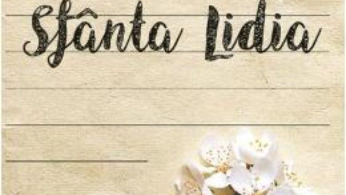 Cartea Scrisori catre Sfanta Lidia – Melinda Johnson (download, pret, reducere)